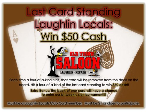 OLD TOWN SALOON LAST CARD STANDING